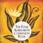 [PDF] [EPUB] The Four Agreements Companion Book: Using the Four Agreements to Master the Dream of Your Life Download