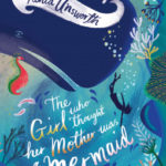 [PDF] [EPUB] The Girl Who Thought Her Mother Was a Mermaid Download