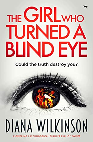 [PDF] [EPUB] The Girl Who Turned a Blind Eye Download by Diana Wilkinson