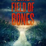 [PDF] [EPUB] The Girl and the Field of Bones (Emma Griffin FBI Mystery #10) Download
