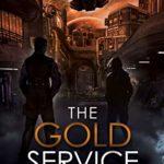 [PDF] [EPUB] The Gold Service (A Capital Adventure Book, #2) Download