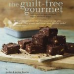 [PDF] [EPUB] The Guilt-free Gourmet: Indulgent recipes without sugar, wheat or dairy Download