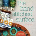 [PDF] [EPUB] The Hand-Stitched Surface: Slow Stitching and Mixed-Media Techniques for Fabric and Paper Download