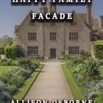 [PDF] [EPUB] The Happy Family Facade: The Fourth Holmes and Co. Mystery (Holmes and Co. Mysteries Book 4) Download