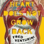 [PDF] [EPUB] The Heart Does Not Grow Back Download