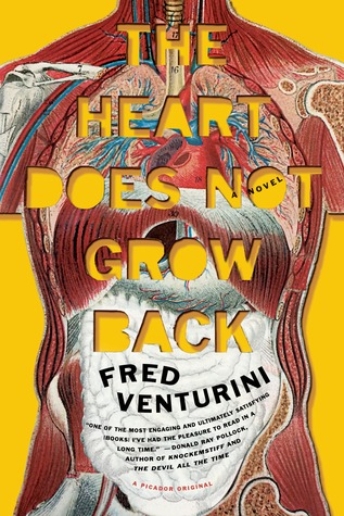 [PDF] [EPUB] The Heart Does Not Grow Back Download by Fred Venturini