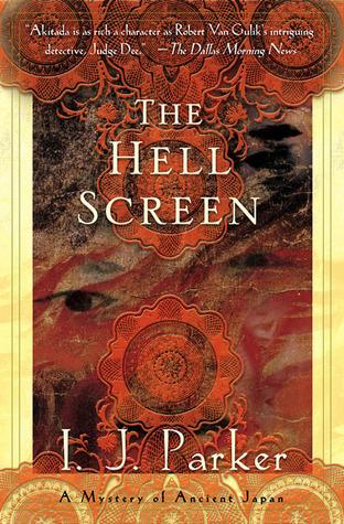 [PDF] [EPUB] The Hell Screen (Sugawara Akitada, #5) Download by I.J. Parker