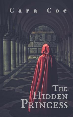[PDF] [EPUB] The Hidden Princess (Mages and Kingdoms, #1) Download by Cara Coe