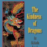[PDF] [EPUB] The Kindness of Dragons (Sugawara Akitada, #18) Download