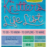 [PDF] [EPUB] The Knitter's Life List: To Do, To Know, To Explore, To Make Download