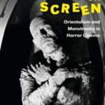 [PDF] [EPUB] The Mummy on Screen: Orientalism and Monstrosity in Horror Cinema Download