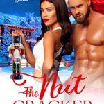 [PDF] [EPUB] The Nut Cracker: A Short Holiday Romance (Jingle Falls Book 1) Download