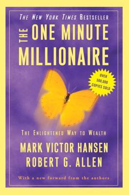 [PDF] [EPUB] The One Minute Millionaire: The Enlightened Way to Wealth Download by Mark Victor Hansen