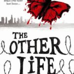 [PDF] [EPUB] The Other Life (The Other Life, #1) Download