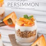 [PDF] [EPUB] The Perfect Persimmon: History, Recipes, and More Download