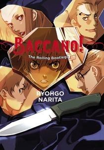 [PDF] [EPUB] The Rolling Bootlegs (Baccano!, #1) Download by Ryohgo Narita