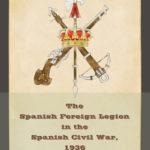 [PDF] [EPUB] The Spanish Foreign Legion in the Spanish Civil War, 1936 Download