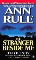 [PDF] [EPUB] The Stranger Beside Me: Ted Bundy: The Shocking Inside Story Download by Ann Rule