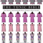 [PDF] [EPUB] The Tunic Bible: One Pattern, Interchangeable Pieces, Ready-To-Wear Results! Download