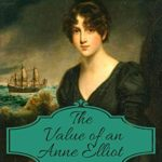 [PDF] [EPUB] The Value of an Anne Elliot: The Delightful Sequel to Jane Austen's 'Persuasion' Download