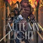 [PDF] [EPUB] The Wandering Order: Autumn Light Download