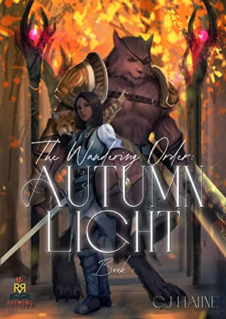 [PDF] [EPUB] The Wandering Order: Autumn Light Download by C.J. Hahne