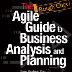 [PDF] [EPUB] The agile guide to business analysis and planning: From Strategic Plan to Detailed requirements Download