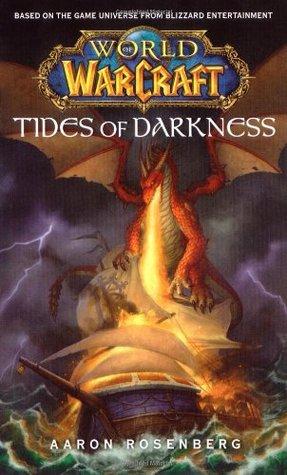 [PDF] [EPUB] Tides of Darkness (World of Warcraft, #3) Download by Aaron Rosenberg