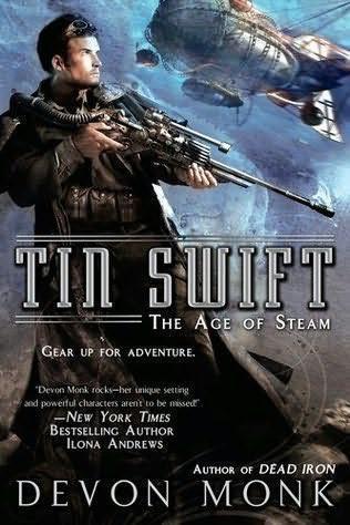 [PDF] [EPUB] Tin Swift (Age of Steam, #2) Download by Devon Monk
