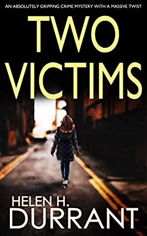 [PDF] [EPUB] Two Victims (Detective Rachel King #2) Download by Helen H. Durrant