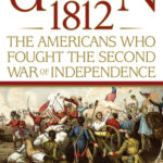 [PDF] [EPUB] Union 1812: The Americans Who Fought the Second War of Independence Download