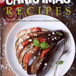 [PDF] [EPUB] Vegetarian Christmas recipes: The great vegetarian cookbook for delicious Christmas dishes Download