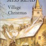 [PDF] [EPUB] Village Christmas (Fairacre, #6) Download