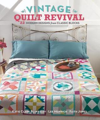 [PDF] [EPUB] Vintage Quilt Revival Download by Katie Clark Blakesley