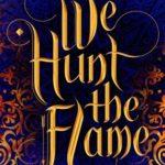 [PDF] [EPUB] We Hunt the Flame (We Hunt the Flame #1) Download