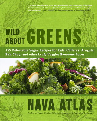 [PDF] [EPUB] Wild About Greens: 125 Delicious Recipes from Hearty Soups and Stews to Succulent Sautes and Smoothies Download by Nava Atlas