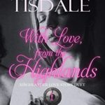 [PDF] [EPUB] With Love from the Highlands : A Highlander Love Story Duet, One Download