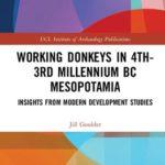 [PDF] [EPUB] Working Donkeys in 4th-3rd Millennium BC Mesopotamia: Insights from Modern Development Studies Download