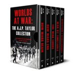 [PDF] [EPUB] Worlds at War: The A. J. P. Taylor Collection Download
