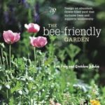 [PDF] [EPUB] The Bee-Friendly Garden: Designing a Beautiful, Flower-Filled Landscape for the World's Most Prolific Pollinator Download