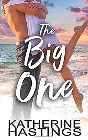 [PDF] [EPUB] The Big One Download by Katherine  Hastings