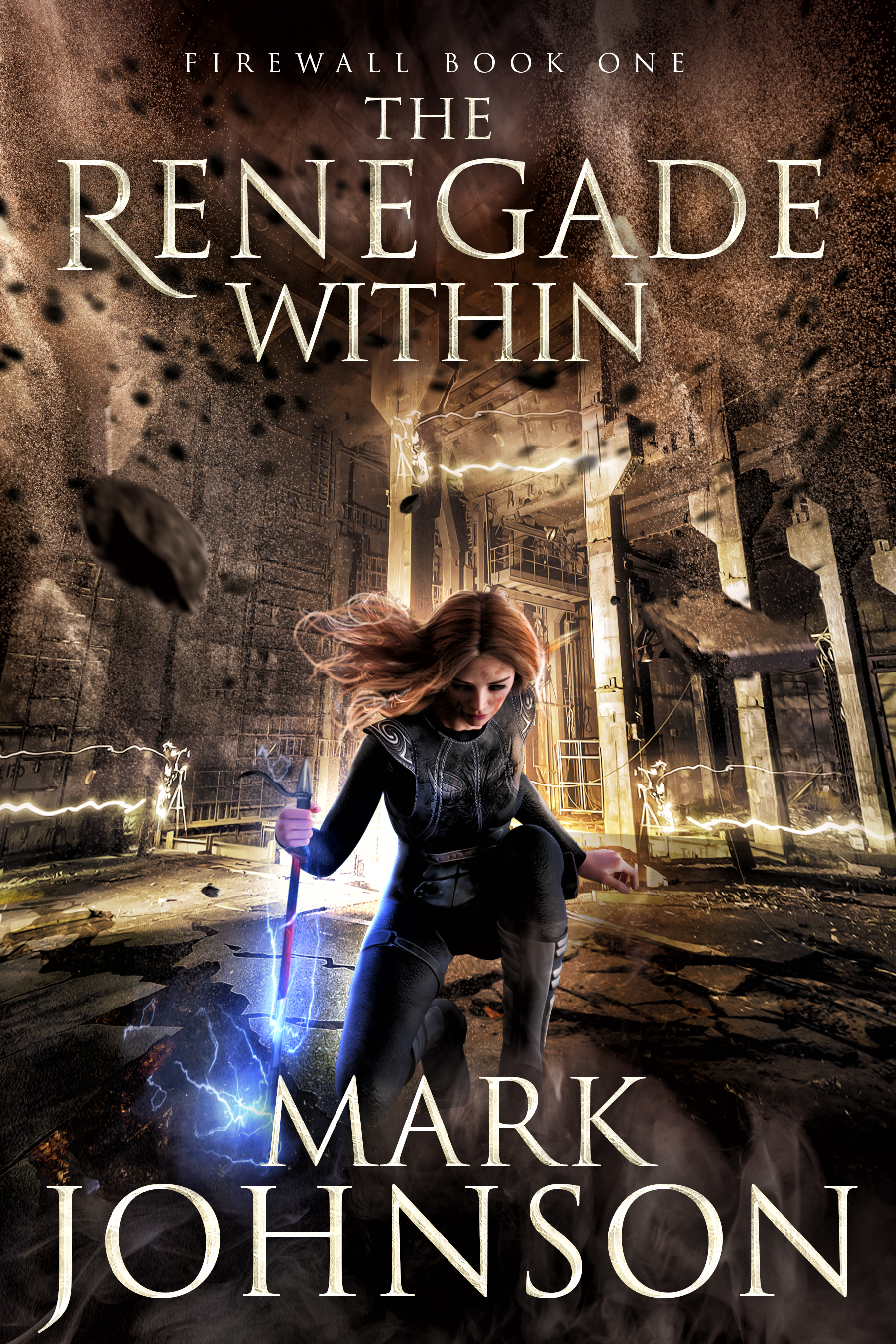 [PDF] [EPUB] The Renegade Within (FireWall #1) Download by Mark                 Johnson
